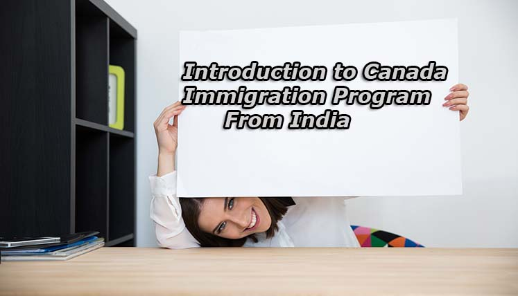 An Introduction to Canada Immigration Procedure from India