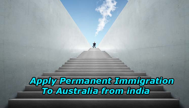 Get ready to apply Permanent Immigration to Australia from India!
