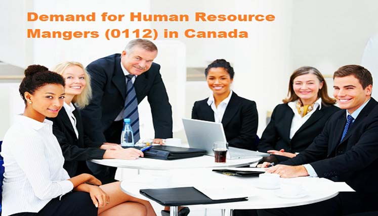 Opportunity for Human Resource Mangers (0112) in Canada- Apply PR visa now