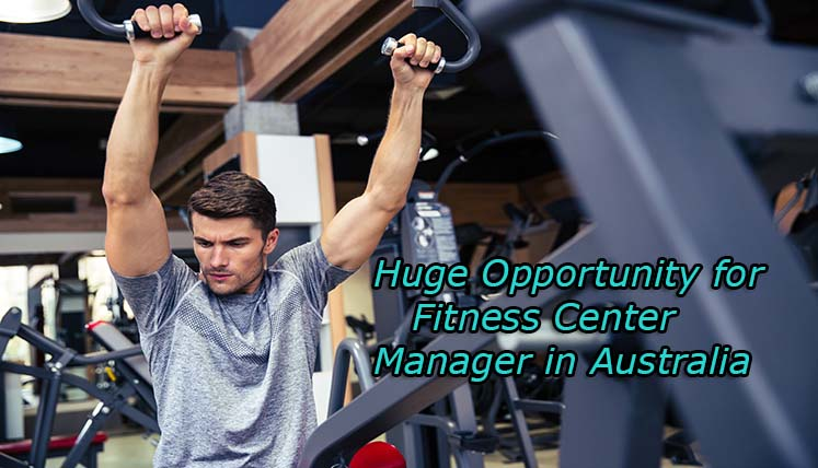 Chance For Fitness Center Managers to Apply for Australia PR