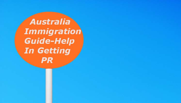 Australia Immigration Guide: Help in Getting Permanent Residence
