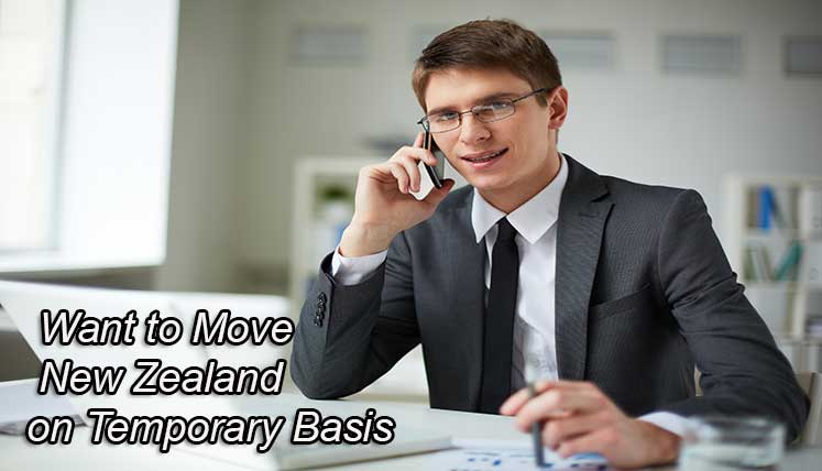 Want to move to New Zealand? – Know about NZ Temporary Visa