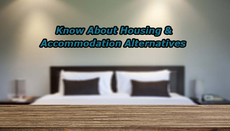 Immigrating to Canada? – Know about housing and accommodation alternatives