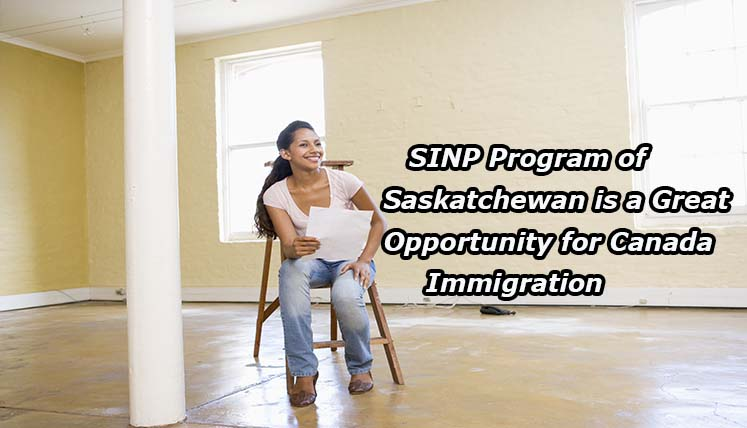 Why the latest SINP Program of Saskatchewan is a great opportunity for Canada Immigration?