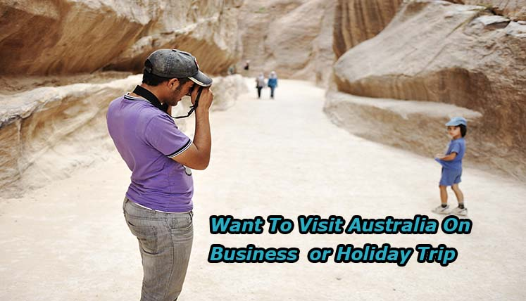 Want to Visit Australia on Business or Holiday trip? Apply for a Visitor visa (subclass 600)