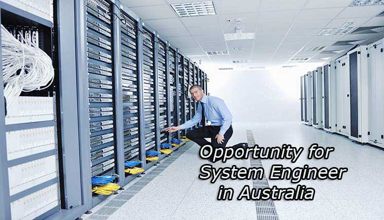 Opportunity for System Engineers in Australia -Apply PR