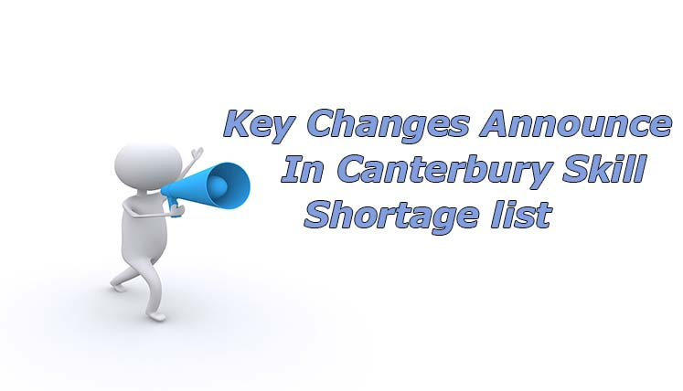 New Zealand Immigration – Key Changes Announced in Canterbury Skill Shortage List