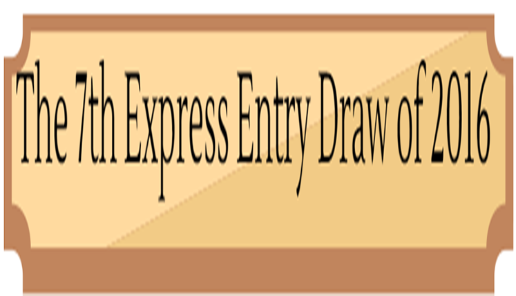 The 7th Express Entry Draw of 2016 Marginally favored the Canadian PR Applicants