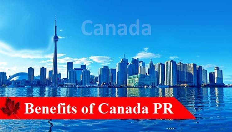 What are the benefits of Canadian PR?