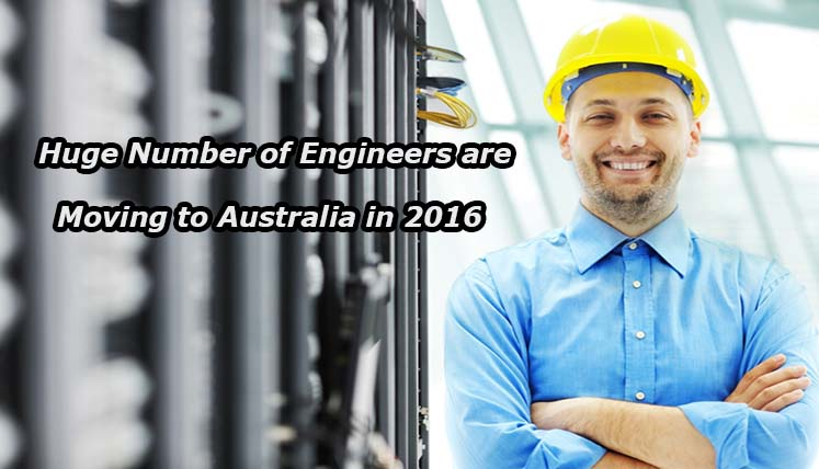 A huge number of Engineers are moving to Australia in 2016! Apply Fast to be the next