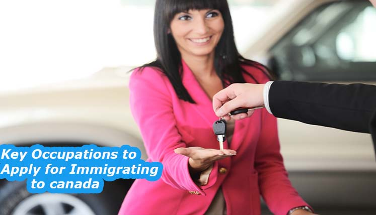 What are the Key occupations to apply for Immigrating to Canada?