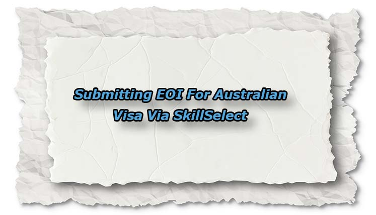 Australia Visa Via SkillSelect