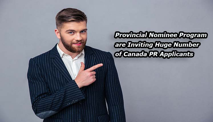 Provincial Nominee Programs are Inviting Huge Number of Canada PR Applicants- It's time to think past Express Entry