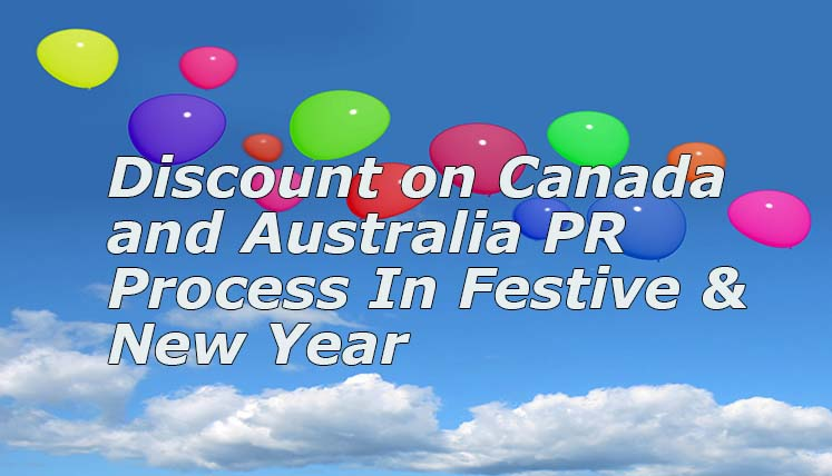 Visa Avenue Discount on Canada and Australia PR Process  in Festive and New Year