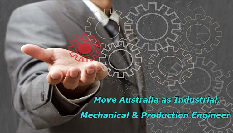 Hurry! 197 applications left to move Australia as Industrial, Mechanical, and Production Engineer