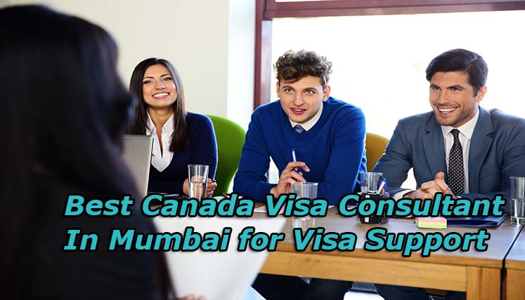 Get the Best Canadian Visa Consultant in Mumbai for Visa Assistance