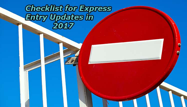 Checklist for Express Entry Updates in 2017