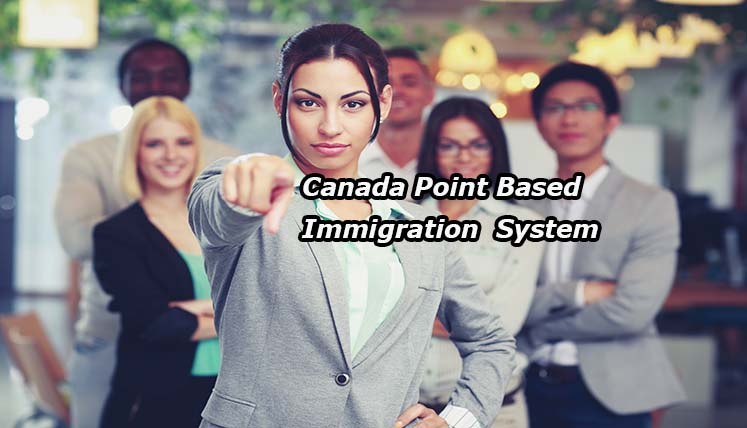 What are Some Qualities of Canada's Point Based Immigration System That Makes the World Interested?
