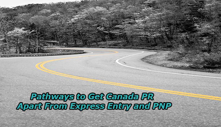 Canada PR Apart From Express Entry and PNP