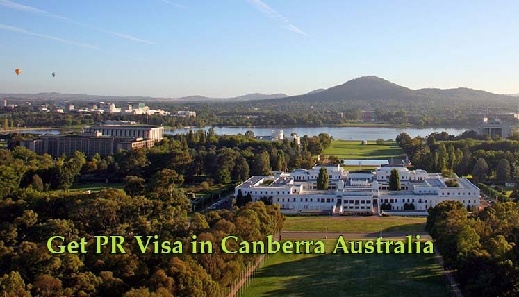 Get PR Visa in Canberra- a Just Perfect Australian City to Settle with Family