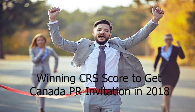What can be a winning CRS score to obtain Canada PR invitation in 2018?