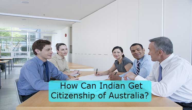 How Can an Indian get Citizenship of Australia?