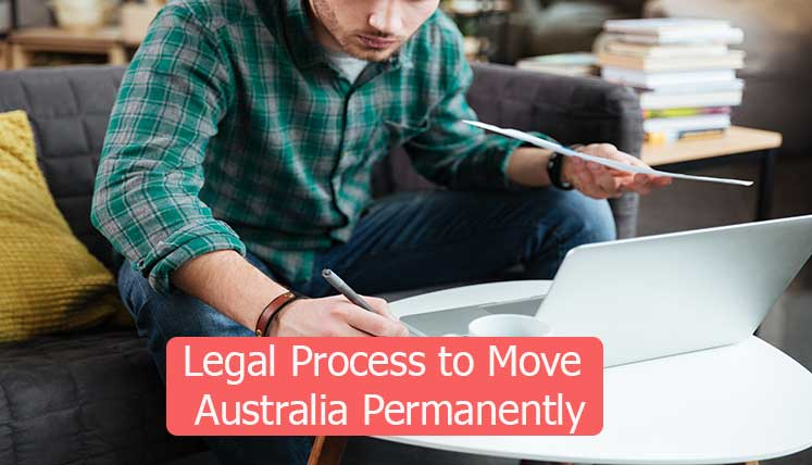 What is Legal yet Hassle free immigration process to move to Australia Permanently?