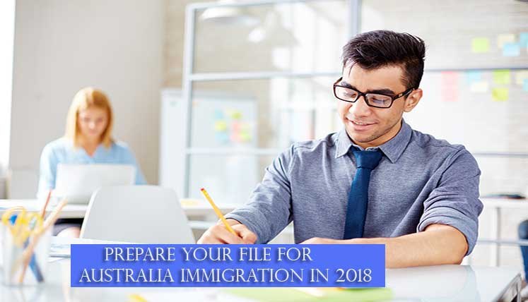 Want to move to Australia in 2018? Find out how to prepare your file the best way