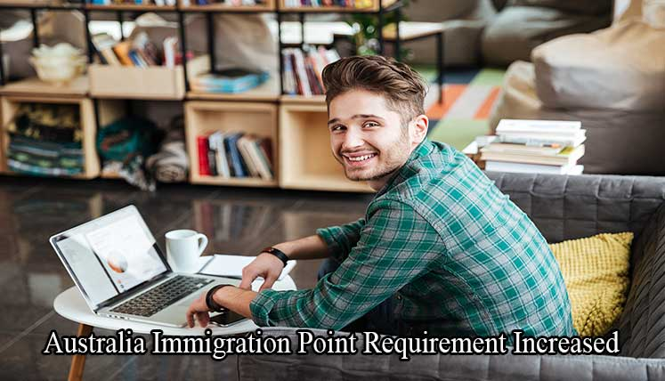 Australia Immigration Point requirement increased- check your Eligibility