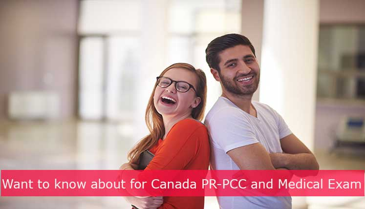 PCC and Medical Exam for Canada PR- The two Crucial Documents you need After Receiving ITA