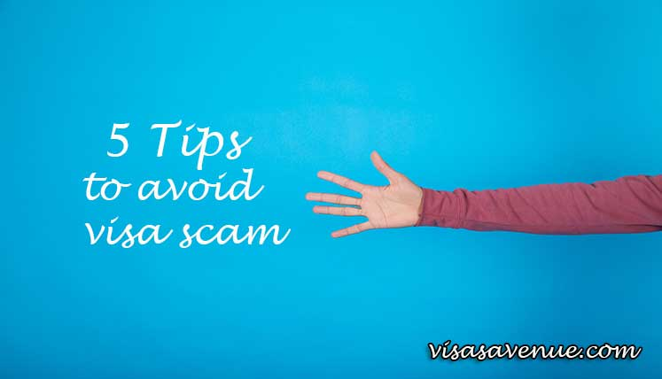 Applying for a Visa? 5 Key Tips to Avoid Visa Scams