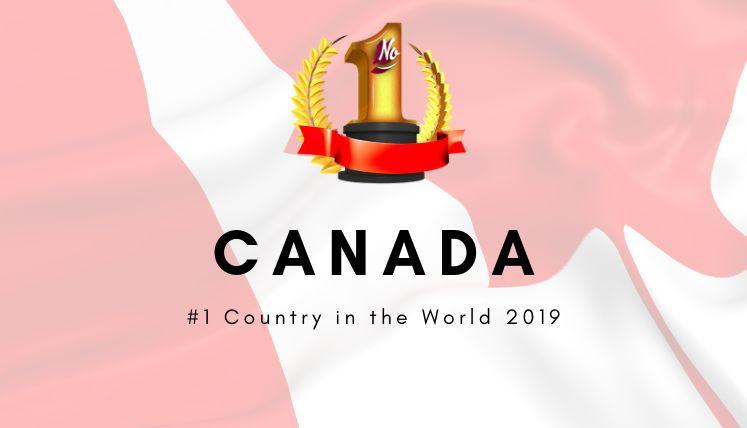 Canada has been ranked as the best country in the World for Quality of life 2nd Year in a Row