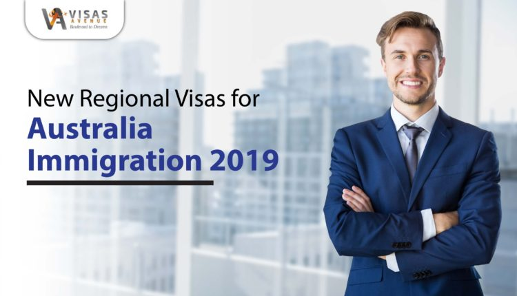 3 New Regional Visas of Australia 2019- Find out New PR Pathway through regional Migration
