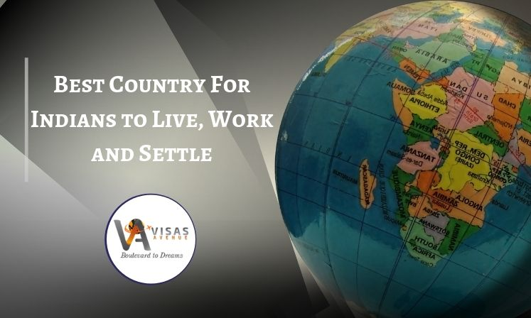 Best Country For Indians to Live, Work and Settle (1)