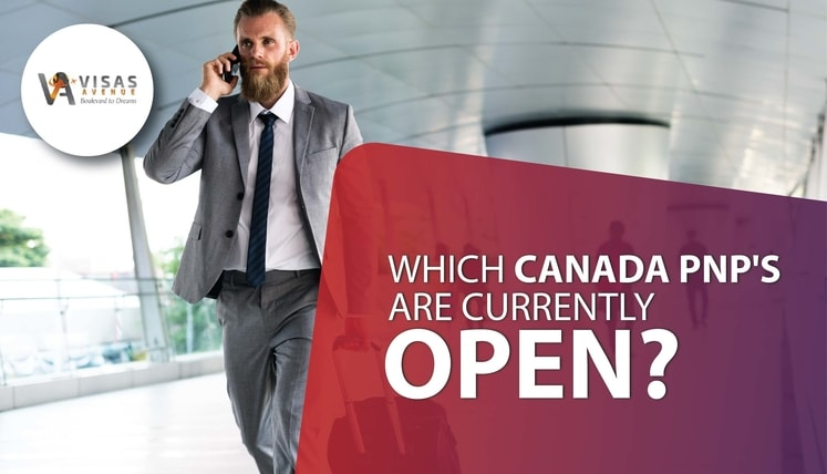 Which Canada PNPs are Currently Open?