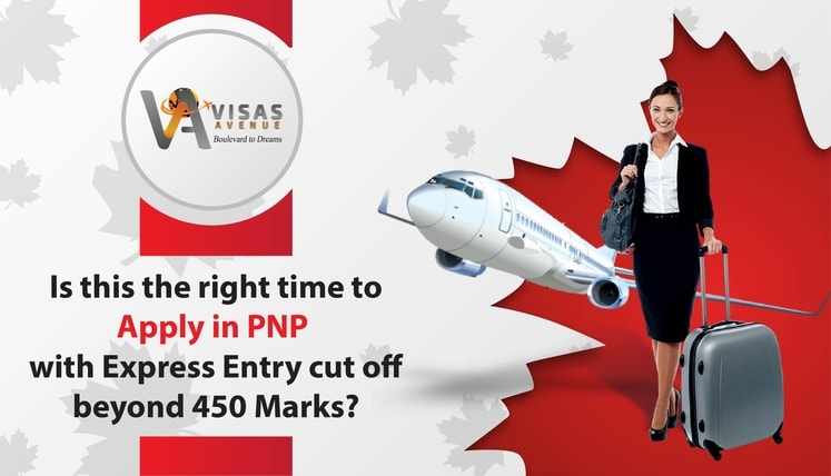 Is this the Right Time to Apply in PNP with Express Entry Cut-off Beyond 450 Marks?