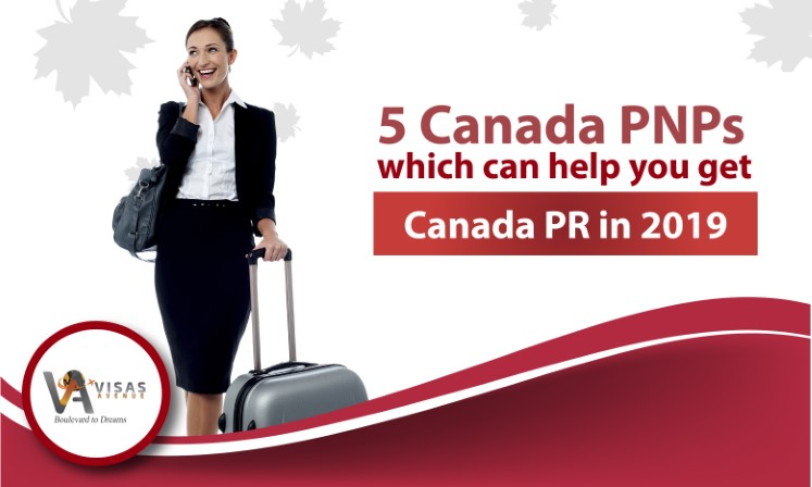 5 Canada PNPs Which can Help you Get CANADA PR 2019