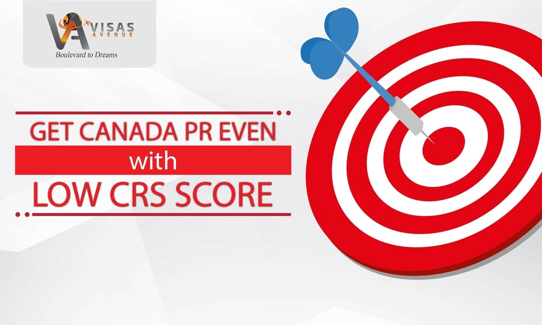 Get Canada PR even with low CRS Score