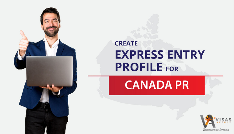 Want to Apply Canada PR This year? Find out How to Create Express Entry profile