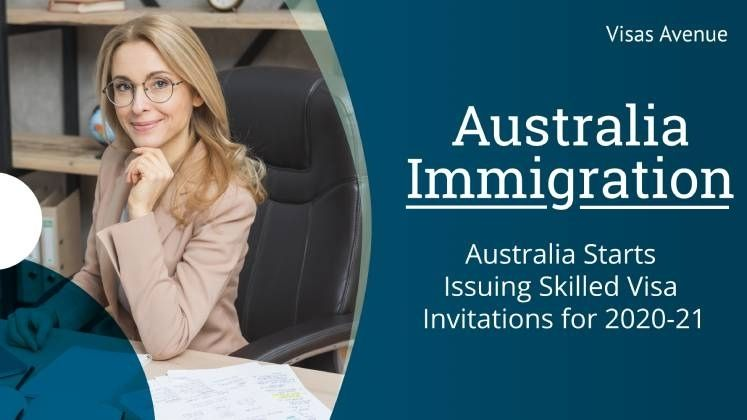Australia Starts Issuing Skilled Visa Invitations for 2020-21: Get Ready to Apply for Australia PR