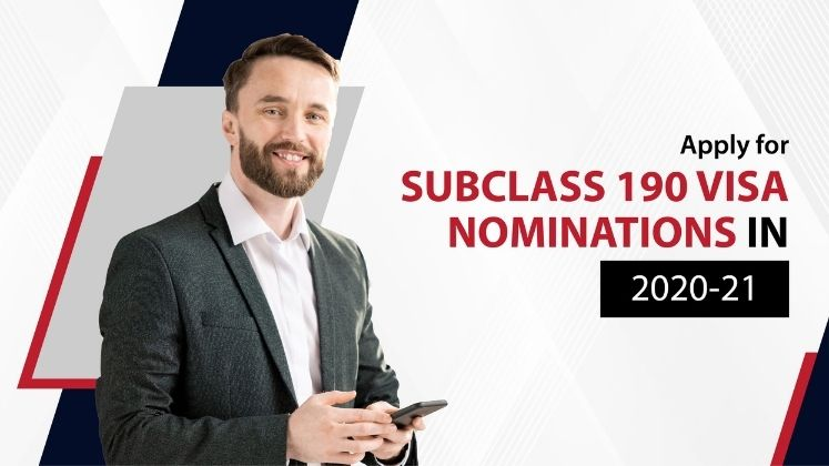 Apply for Subclass 190 Visa Nominations in 2020-21