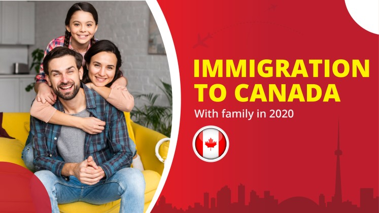 Immigration to Canada in 2020 with family- Find the Latest Visa Process & Update