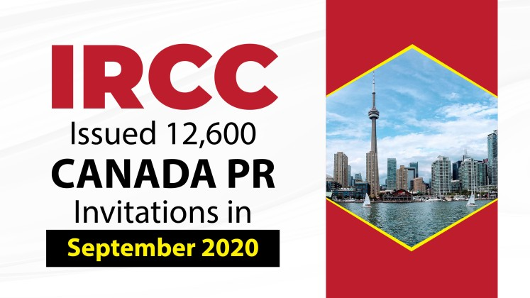 IRCC Issued 12,600 Canada PR Invitations in September 2020