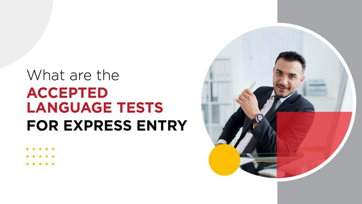 What are the accepted language tests for Express Entry