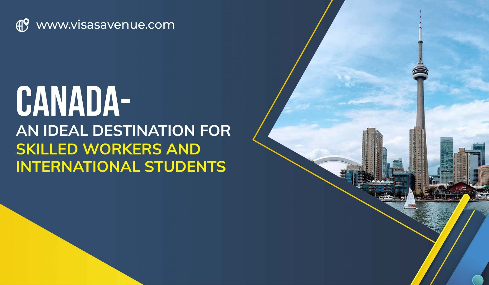 Canada- an ideal destination for Skilled Workers and International Students